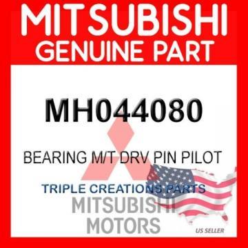 Genuine OEM Mitsubishi MH044080 BEARING M/T DRV PIN PILOT